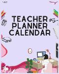 Teacher Planner Calendar: Weekly and Monthly Lesson Planner for Teachers, Academic Year Teacher Planner and Record Book (2019-2020 Lesson Plan B