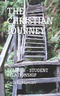 The Christian Journey: Teacher - Student Relationship