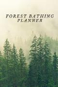 Forest Bathing Planner: 1 January 2020 - 31 May 2020