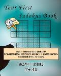 Your First Sudokus Book #21: Develop Your Strategies And Master The Hardest Sudoku Puzzles Ever Assembled In A Large Print Book (100 Medium Difficu