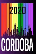 2020 Cordoba: Your city name on the calendar 2020 cover. The Love For My City Great Gift For Everyone Who Likes This Place. Notebook