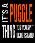 It's A Puggle Thing You Wouldn't Understand: Mixed Dog Breed Notebook 2020 Monthly Planner Dated Journal 8 x 10 110 pages