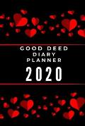 Good Deed Diary planner 2020: Journal Gratitude weekly daily planner notes