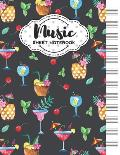 Music Sheet Notebook: Blank Staff Manuscript Paper with Unique Cocktails Themed Cover Design