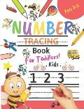 Number Tracing Book for Toddlers Ages 3-5: Number tracing books for kids ages 3-5, Number tracing workbook, Number Writing Practice Book, Number Traci