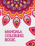 Mandala coloring book: Beginners Coloring Book for Girls, boys, teens with Low Vision. Ideal to Relieve Stress, Aid Relaxation and Soothe the