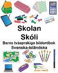 Svenska-Isl?ndska Skolan/Sk?li Barns tv?spr?kiga bildordbok