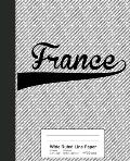 Wide Ruled Line Paper: FRANCE Notebook