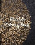Mandala Coloring Book: Mandala Coloring Books For Adults, ........ 50 Story Paper Pages. 8.5 in x 11 in Cover.