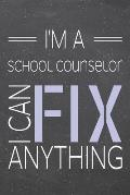 I'm a School Counselor I Can Fix Anything: School Counselor Dot Grid Notebook, Planner or Journal - 110 Dotted Pages - Office Equipment, Supplies - Fu