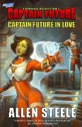 Captain Future: Captain Future in Love