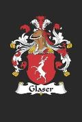 Glaser: Glaser Coat of Arms and Family Crest Notebook Journal (6 x 9 - 100 pages)