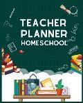 Teacher Planner Homeschool: Homeschool Planner and Journal (Well Planned Homeschool Planner) Happy Daily Teacher Planner Record Book: Homeschool L