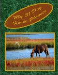My Horse 31 Day Planner