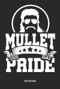 Notebook: Mullet Pride Themed Notebook (6x9 inches) with Blank Pages ideal as a Redneck Journal. Perfect as a Trailer Park Book