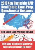 2019 New Hampshire AMP Real Estate Exam Prep Questions and Answers: Study Guide to Passing the Salesperson Real Estate License Exam Effortlessly