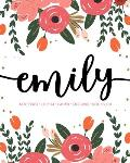 Emily: Notebook - Libreta - Cahier - Taccuino - Notizbuch: 110 pages paginas seiten pagine: Modern Florals First Name Noteboo