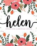 Helen: Notebook - Libreta - Cahier - Taccuino - Notizbuch: 110 pages paginas seiten pagine: Modern Florals First Name Noteboo