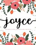 Joyce: Notebook - Libreta - Cahier - Taccuino - Notizbuch: 110 pages paginas seiten pagine: Modern Florals First Name Noteboo