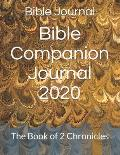 Bible Companion Journal 2020: The Book of 2 Chronicles