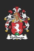 Hoffman: Hoffman Coat of Arms and Family Crest Notebook Journal (6 x 9 - 100 pages)