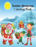 Toddler Christmas Coloring Book: Christmas Coloring Book, Christmas Coloring Book Gifts For Boys, Girls And Kids. 8.5x 11 Sketchbook.