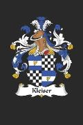 Kleiser: Kleiser Coat of Arms and Family Crest Notebook Journal (6 x 9 - 100 pages)