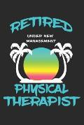Retired Physical Therapist Under New Management: Funny White Elephant Gag Gifts For Coworkers Going Away, Birthday, Retirees, Friends & Family - Secre