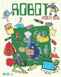 Robot Activity Book For Ages 4-8: Robot Activity Book For Kids Ages 4-8 With Coloring Pages, Sudoku, Dot To Dots And More