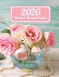 2020 Weekly & Monthly Planner: Aqua Wood Pink Roses in Bowl with Pearls Dated Weekly Planner Time Management Increase Productivity Weekly Agenda 8.5