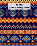 2020 Weekly and Monthly Planner: Blue and Orange Aztec Design - Monthly Calendar with U.S./UK/ Canadian/Christian/Jewish/Muslim Holidays- Calendar in