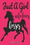 Just a Girl Who Loves Horses - 2020 Diary: Week Per View - Horse Diary, Planner, Agenda - Gift for Horse Lover
