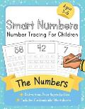 Smart Numbers: Number Tracing For Children: Distraction-Free Reproducibles for Teachers, Parents and Homeschooling