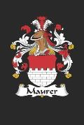 Maurer: Maurer Coat of Arms and Family Crest Notebook Journal (6 x 9 - 100 pages)
