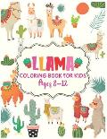 Llama Coloring Book For Kids Ages 8-12: cute llama coloring book for kids ages 8-12 Amazing Beautiful Coloring Book For Llama Lovers Kids