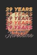 29 Years Of Being Awesome: Graph Paper Notebook - Awesome Birthday Gift Idea