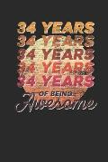 34 Years Of Being Awesome: Graph Paper Notebook - Awesome Birthday Gift Idea