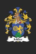 Miller: Miller Coat of Arms and Family Crest Notebook Journal (6 x 9 - 100 pages)