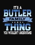 It's A Butler Family Thing You Wouldn't Understand: 2026 Monthly Planner and Organizer
