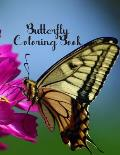 Butterfly Coloring Book: Butterfly Lover Gifts for Toddlers, Kids Ages 2-4, 4-8, Girls Ages 8-12 or Adult Relaxation - Cute Stress Relief Anima