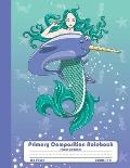 Primary Composition Notebook Story Journal: Mermaid and Narwhal Notebook with Picture Space, Title Lines, Dotted Midlines Handwriting Practice Paper w