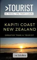 Greater Than a Tourist- Kapiti Coast New Zealand: 50 Travel Tips from a Local