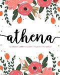 Athena: Notebook - Libreta - Cahier - Taccuino - Notizbuch: 110 pages paginas seiten pagine: Modern Florals First Name Noteboo