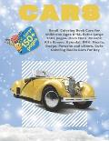 Small Coloring Book Cars for childrens Ages 6-12. Extra Large 150+ pages. More than 70 cars: Alfa Romeo, Hyundai, BMW, Mazda, Dodge, Porsche and other