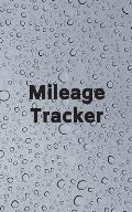 Mileage Tracker: Mileage Counter Log Book - ideal for self employed tradesmen, business people and sales reps.