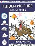 Hidden Picture Book for Kids 5-7, Thanksgiving Hunt Seek And Find Coloring Activity Book: Best Holiday Gift Hide And Seek Picture Puzzles With Turkeys