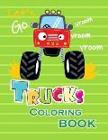 Trucks Coloring Book: A Unique Collection Of Trucks Coloring Pages, And More!
