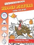 Hidden Picture Book for Kids, Thanksgiving Hunt Seek And Find Coloring Activity Book: Unique gift for kids, Hide And Seek Picture Puzzles With Turkeys