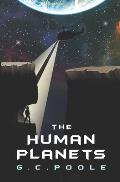 The Human Planets