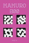 Kakuro 200 Band 8: Eines der ?ltesten Logikr?tsel, Kreuzsummen R?tselheft